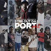Str8 Out Da Port Vol. 2 de Various Artists