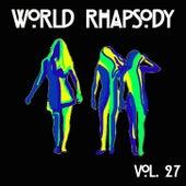 World Rhapsody Vol, 27 by Various Artists
