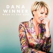 Waar Jij Ook Bent de Dana Winner