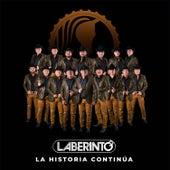 La Historia Continúa by Laberinto