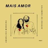 Mais Amor von Angélica Moreira