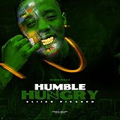Humble & Hungry by Sliick Pulla