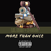 More Then Once von Z-Dogg