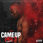 Came Up Vol 2 Reloaded von Fuego