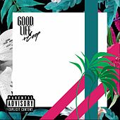 Good Life by Coop