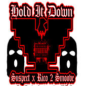 Hold It Down by Suspect
