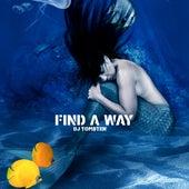 Find A Way by Dj tomsten