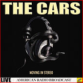 Moving in Stereo (Live) by The Cars