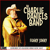 Funky Junky (Live) by Charlie Daniels