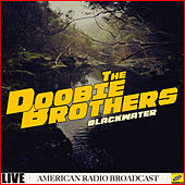 Blackwater (Live) by The Doobie Brothers