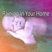 Raining in Your Home de Thunderstorm Sleep