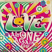 Alone Again Or de Love