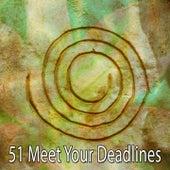 51 Meet Your Deadlines von Massage Therapy Music