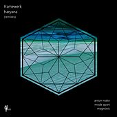Haryana (Remixes) by Framewerk