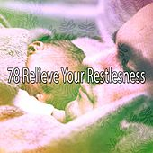 78 Relieve Your Restlesness by Sounds Of Nature