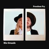 Rio Grande by Freedom Fry