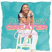 Nobody Greater de Charlene