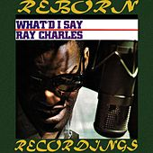 What'd I Say (HD Remastered) de Ray Charles