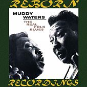 The Real Folk Blues (HD Remastered) by Muddy Waters