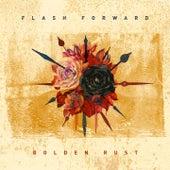 Golden Rust by Flash Forward