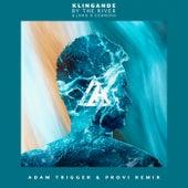 By The River (Adam Trigger & Provi Remix) von Klingande