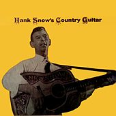 Hank Snow's Country Guitar by Hank Snow