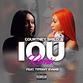 IOU (Remix) by Courtney Shilo