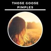 Those Goose Pimples de Various Artists