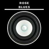 Rose Blues de Various Artists