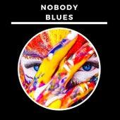 Nobody Blues de Willie Lewis
