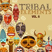 Tribal Elements, Vol. 6 di Various Artists