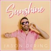 Sunshine by Jason Dering