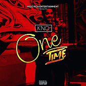 One Time von Kno