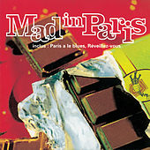 Mad In Paris von Mad In Paris