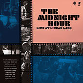 The Midnight Hour (Live at Linear Labs) by The Midnight Hour