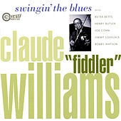 Swingin' The Blues by Claude Williams