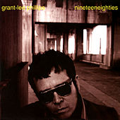 Nineteeneighties von Grant-Lee Phillips