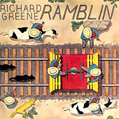 Ramblin' von Richard Greene