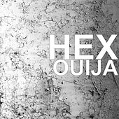 Ouija by Hex