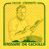 Crossing The Catskills di Vassar Clements