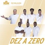 Dez A Zero de Rdn
