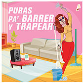 Puras Pa Barrer Y Trapear by Various Artists