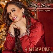 A Mi Madre by Arelys Henao