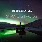 Stand Strong by HerbertSkillz