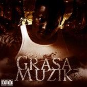 Grasa Muzik by Grasa