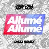 Allumé Allumé (DAZZ Remix) von Drenchill