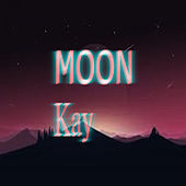 Moon by Kay