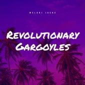 Revolutionary Gargoyles de Melodi Jacks