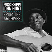 Remastered from the Archives de Mississippi John Hurt
