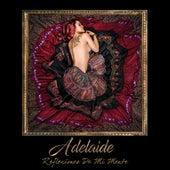 Reflexiones de Mi Mente by adelaide